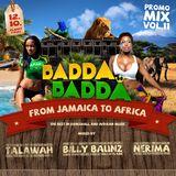 BADDA BADDA promomix #11 DANCEHALL meets AFRO BEAT/AZONTO