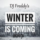Winter Is Coming 2017 DJ Freddy Mix