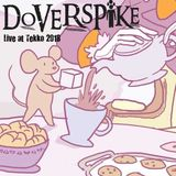Doverspike - Live at Tekko