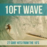10ft Wave - Surf Music from 10's