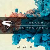 The Hedgehog - Showrocker 225 - 16.04.2015