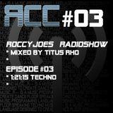 Roccyjoes Radioshow #3