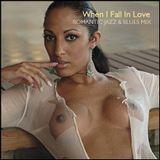 "ROMANTIC JAZZ & BLUES - ""When I Fall In Love"""