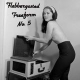 Flabbergasted Freeform No. 5