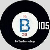 B side spot 105 - Pet Shop Boys - Always