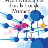 Mp3 Hypnose Gratuit : Mes premiers Pas dans la Loi de l'Attraction (Audio Book)