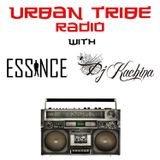 Urban Tribe Radio with Essince and DJ Kachina episode three