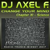 DJ Axel F. - Change Your Mind (Chapter 11 - Science)