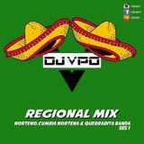 Regional Mix DJ VPO (Norteno,Cumbia Nortena,Quebradita Banda)