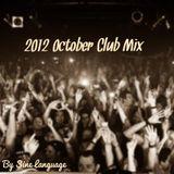 2012 October Club Mix