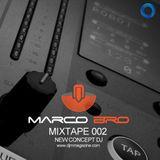 Mixtape 002 Marco Bro NEW CONCEPT DJ