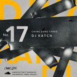 DJ KATCH - Ching Zeng Taped #17