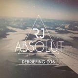 ABSOLUT, Debriefing 003
