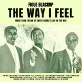 Figue Blackup - The Way I Feel (2020)