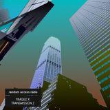 Fragile X – Transmission 2