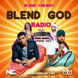 Blend God Radio - Episode # 123 (Hip Hop Trap Blends & R&B)
