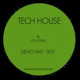 Tech House - Demo Mix 005