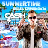 Dj Cash Summertime Madness 2014