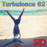 R3DBIRD - Turbulence 62