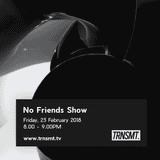 No Friends Show - 23.02.18 - TRNSMT