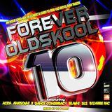 Forever Old Skool - Volume 10