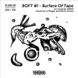 SOFT_Surface Of Tape w/ Recto/Verso & Lil' Sugar artwork by GMKD