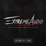 Evil Activities presents: Extreme Audio (Episode 74)