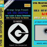 DJ HOOD's Full Cassette for WE DIG DEEPER S4EP03 - The Light & Dark Sessions 03.08.19