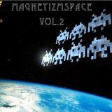 MagnetizmSpace Vol.2-PauL'MAGNETICO