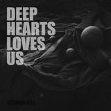Seyit Ali Başer - Deep Hearts Loves Us 002