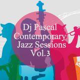 Dj Pascal - Contemporary Jazz Sessions Vol.3