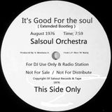 IT'S GOOD FOR THE SOUL ( Extended Bootleg ) SALSOUL ORCHESTRA Aug 1976