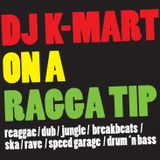 dj K-mart on a ragga tip