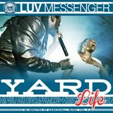Luv Messenger - Yard Life 4
