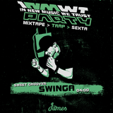 Swinga > 22/AGO > 04:00 > #trap
