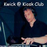 Kwick@kiosk club 03 2013