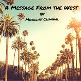 A Message From The West