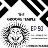 THE GROOVE TEMPLE EP 50
