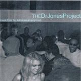 The Dr. Jones Project - Music from the Baltimore Underground