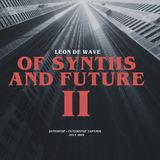 Leon de Wave - Of Synths And Future II