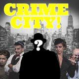 22 Crime City! Episode 22- The Private Detective!