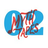 Myth Tapes Vol. 2