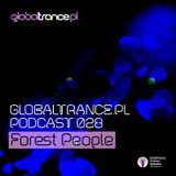 Forest People - GlobalTrance.pl Podcast 028