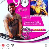 * 90 ALL'ORA * 10 FEBBRAIO 2018 * OSPITE NATHALIE from SOUNDLOVERS * RADIO 102