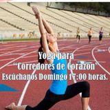 """""""Yoga Para Corredores de Corazón"""", emisión 56. 21/JUN/2015."""