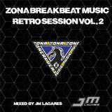Zona BreakBeatMusic Retro Session Vol.2 (Mixed by JM Lagares)