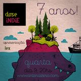 DOSE INDIE 7 ANOS • 2016 - 03 - 09
