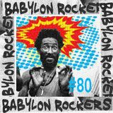Babylon Rockers #80