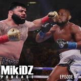 MikiDz Podcast Episode 47: MikiDz Boxing Club