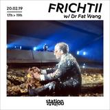 Frichtii #17 w/ Dr. Fat Wang